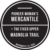 Pioneer Woman & the Fixer Upper Magnolia Trail
