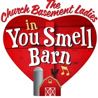Church Basement Ladies- OldCreamery You Smell Barn