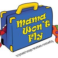 Mama Wont Fly - Circa 21
