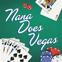 Nana Does Vegas- Old Creamery Theatre